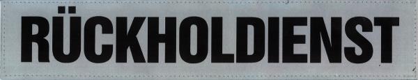Rückenschild silber RÜCKHOLDIENST 42x8cm